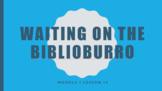 Wit & Wisdom Module 1- Waiting on the Biblioburro