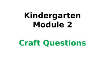 Wit & Wisdom Module #2 Kindergarten Craft Questions