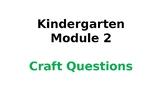 Wit & Wisdom Module #2 Kindergarten Craft Questions