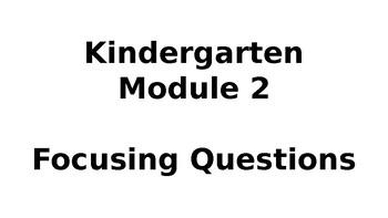 Wit & Wisdom Module #2 Kindergarten Focusing Questions