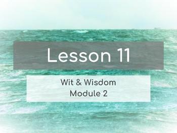 Wit & Wisdom Module 2 Lesson 11 PowerPoint