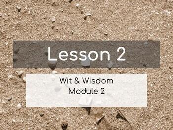 Wit & Wisdom Module 2 Lesson 2 PowerPoint