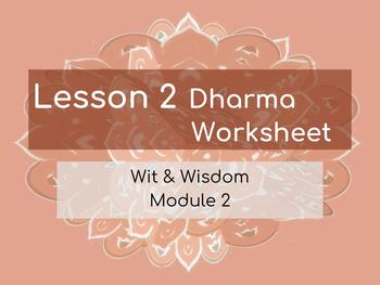 Wit & Wisdom Module 2 Lesson 2 Alternative Dharma Assignment