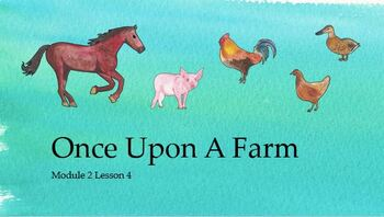 Wit & Wisdom Module 2 Lesson 4 (Farm Animals) PPT