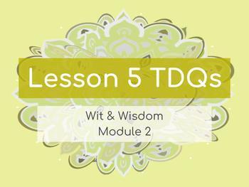 Wit & Wisdom Module 2 Lesson 5 6th Grade TDQs Worksheet