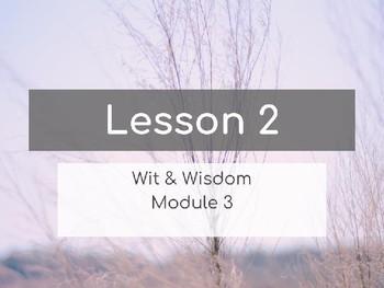 Wit & Wisdom Module 3 Lesson 2 PowerPoint