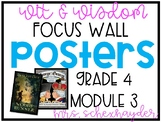 Wit and Wisdom 4th Grade, Module 3 Focus Wall