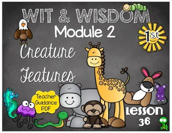 Wit and Wisdom First Grade Module 2 Lesson 36