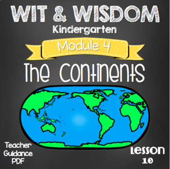 Wit and Wisdom Kindergarten Module 3 Lesson 10