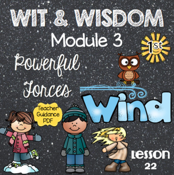 Wit and Wisdom First Grade Module 3 Lesson 22