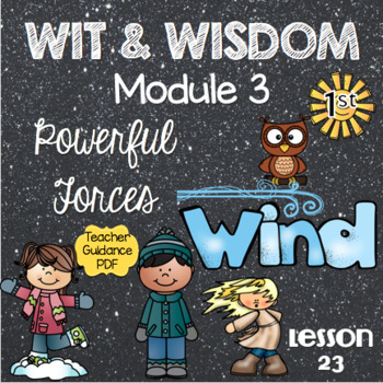 Wit and Wisdom First Grade Module 3 Lesson 23