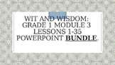 Wit and Wisdom: Grade 1, Module 3, Lessons 1-35 PowerPoint BUNDLE!