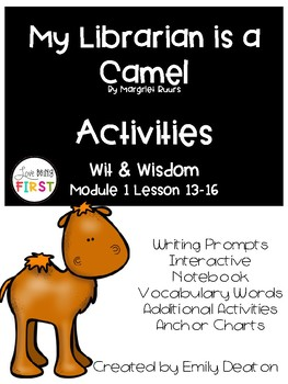 Wit and wisdom grade 1 teaching resources teachers pay teachers wit and wisdom grade 1 my librarian is a camel activities fandeluxe Images