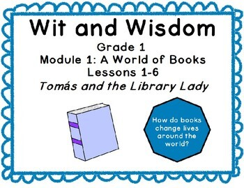 Wit and Wisdom Grade 1 Tomas and the Library Lady