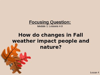 Wit and Wisdom Grade 2, Module 1, Lessons 4-9: How Do You Know It's Fall?