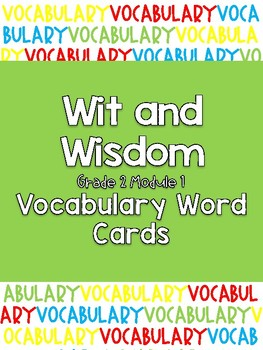 Wit and Wisdom Grade 2 Module 1 Vocabulary Cards
