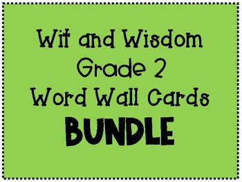 Wit and Wisdom Grade 2 Word Wall Cards