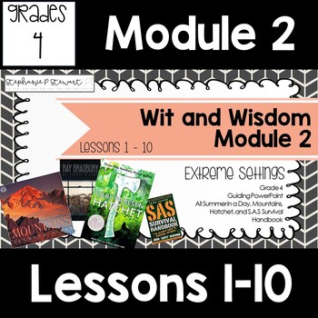 Wit and Wisdom Grade 4 Module 2 Lessons 1-10 Lesson Guide