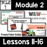 Wit and Wisdom Grade 4 Module 2 Lessons 11-16 Lesson Guide