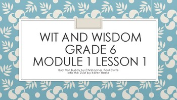 Wit and Wisdom Grade 6 Module 1 Lesson 1