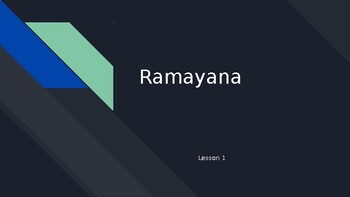 Wit and Wisdom Grade 6 - Module 2:  Lessons 1-9 / Ramayana (PowerPoint)