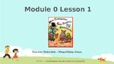Wit and Wisdom, Kindergarten, Module 0, Lesson 1