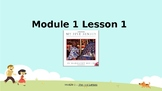 Wit and Wisdom, Grade K, Module 1, Lessons 1-5