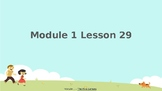 Wit and Wisdom, Grade K, Module 1, Lessons 29-31