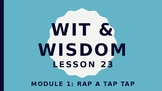 Wit and Wisdom Kindergarten Module 1 L23-28 Rap a Tap Tap BUNDLE