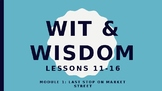 Wit and Wisdom Kindergarten Module 1 Lessons 11-16 Last St