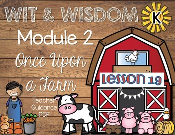 Wit and Wisdom Kindergarten Module 2 Lesson 19