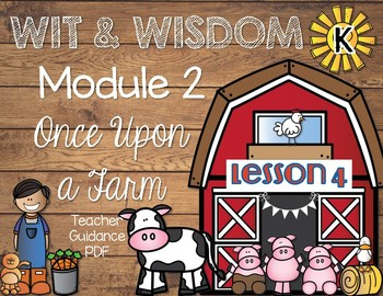 Wit and Wisdom Kindergarten Module 2 Lesson 4