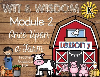 Wit and Wisdom Kindergarten Module 2 Lesson 7
