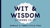 Wit and Wisdom Kindergarten Module 2 Three Little Pigs BUN