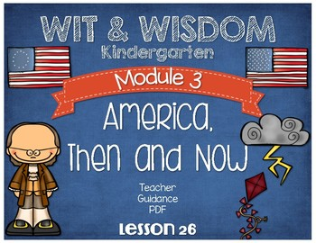 Wit and Wisdom Kindergarten Module 3 Lesson 26