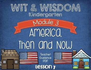Wit and Wisdom Kindergarten Module 3 Lesson 7