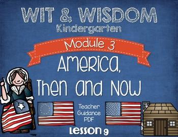 Wit and Wisdom Kindergarten Module 3 Lesson 9