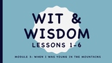 Wit and Wisdom Kindergarten Module 3 When I Was Young In T