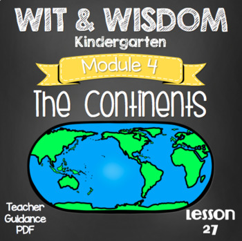 Wit and Wisdom Kindergarten Module 4 Lesson 27