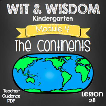 Wit and Wisdom Kindergarten Module 4 Lesson 28