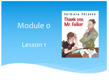 Wit and Wisdom Module 0