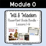 Wit + Wisdom Module 0 Bundle Lessons 1-6 PowerPoint Guide Grades 3-5+Vocab Cards