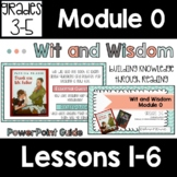 Wit and Wisdom Module 0 Grade 3-5 Lesson Guide