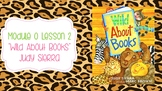 Wit and Wisdom Module 0 Lesson 2 Wild About Books
