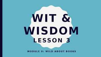 Wit and Wisdom Module 0 Lesson 3 Powerpoint Lesson Kindergarten