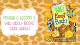 Wit and Wisdom Module 0 Lesson 3 Wild About Books