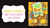 Wit and Wisdom Module 0 Lesson 5 Wild About Books