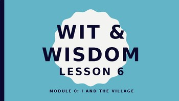 Wit and Wisdom Module 0 Lesson 6 Powerpoint Lesson Kindergarten