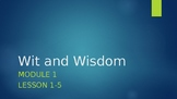 Wit and Wisdom, Module 1 Bundle- All Lessons