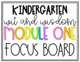 Wit and Wisdom Module 1 Focus Board